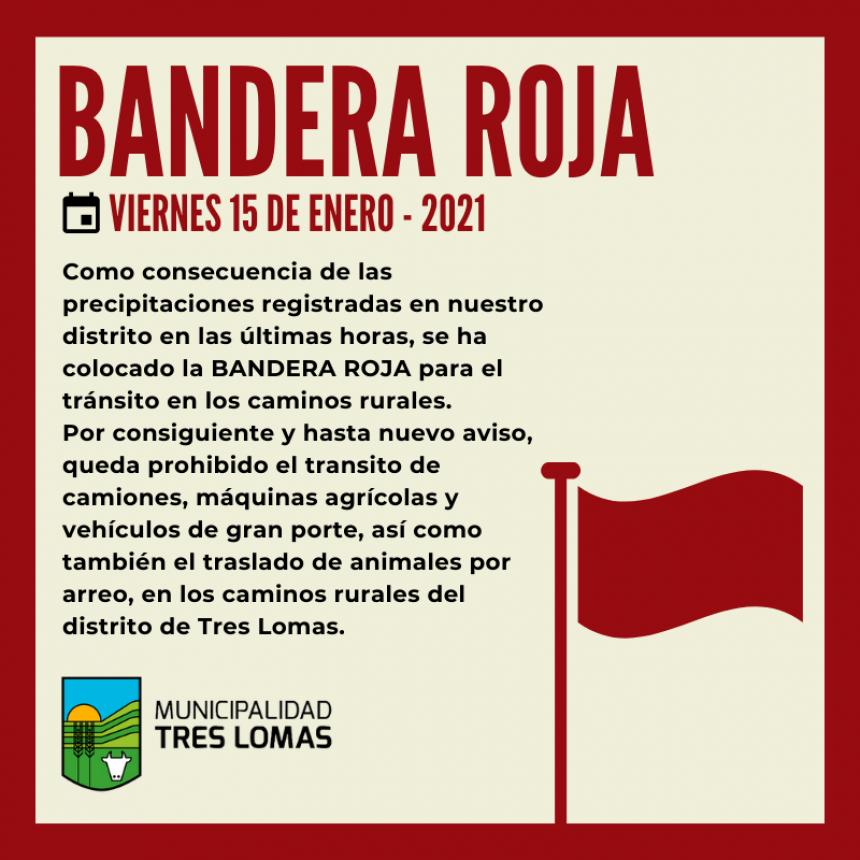 BANDERA ROJA PARA CAMINOS RURALES