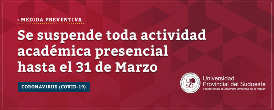 SUSPENSIÓN DE CLASES EN LA UNIVERSIDAD PROVINCIAL DEL SUDOESTE