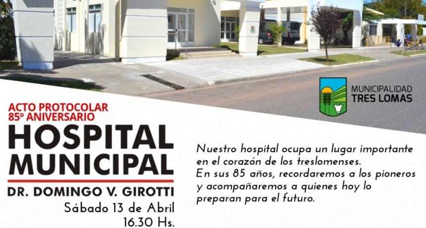 EL HOSPITAL CELEBRA 85 AÑOS DE VIDA