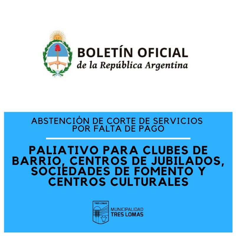 PALIATIVO PARA CLUBES DE BARRIO, CENTROS DE JUBILADOS Y OTRAS INSTITUCIONES
