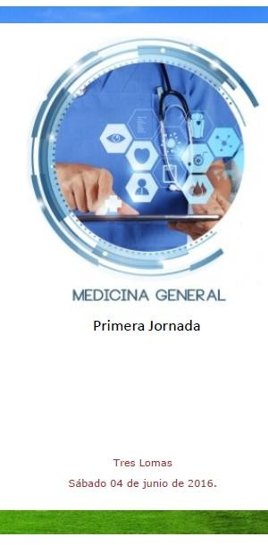 ORGANIZAN EN TRES LOMAS LA PRIMERA JORNADA DE MEDICINA GENERAL