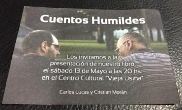 CARLOS LUCAS Y CRISTIAN MORAN PRESENTAN 'CUENTOS HUMILDES'