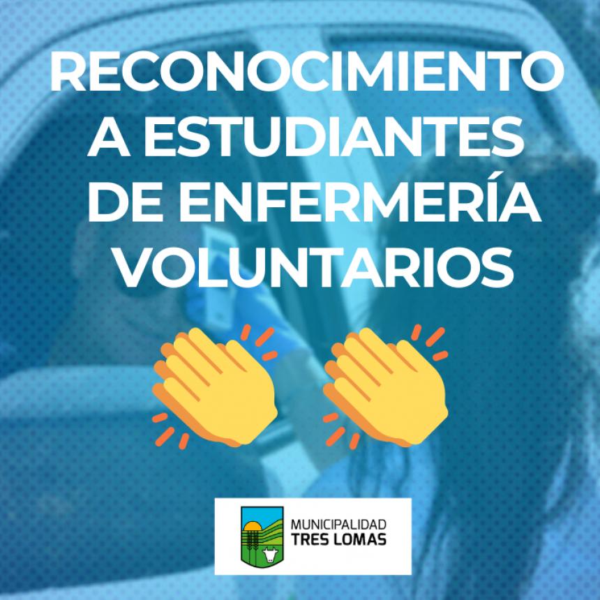 RECONOCIMIENTO A ESTUDIANTES DE ENFERMERÍA VOLUNTARIOS