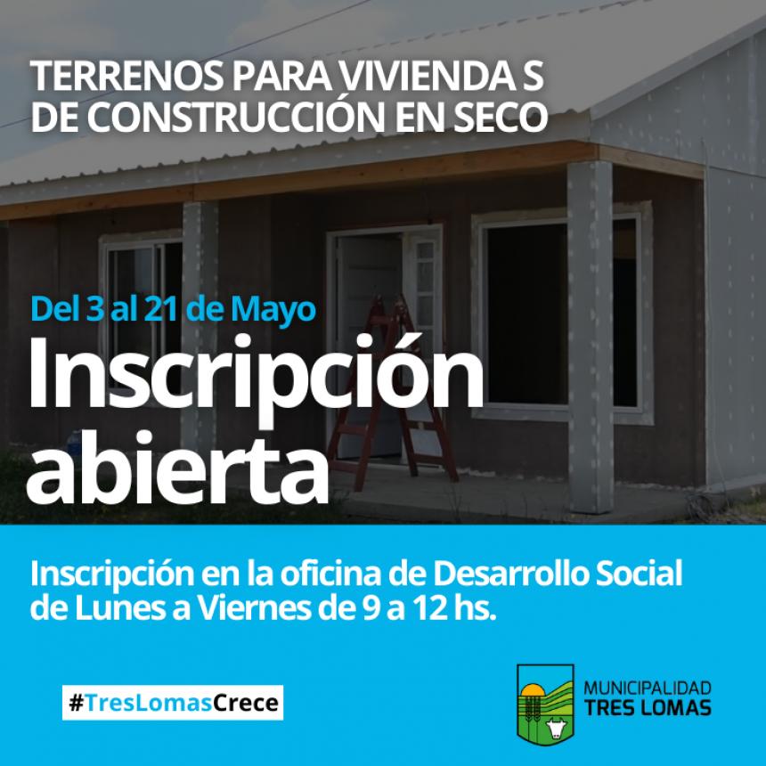 INSCRIPCIÓN: TERRENOS PARA VIVIENDAS DE CONSTRUCCIÓN EN SECO