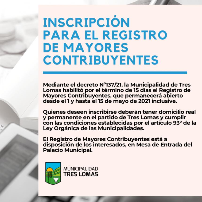 INSCRIPCIÓN PARA EL REGISTRO DE MAYORES CONTRIBUYENTES