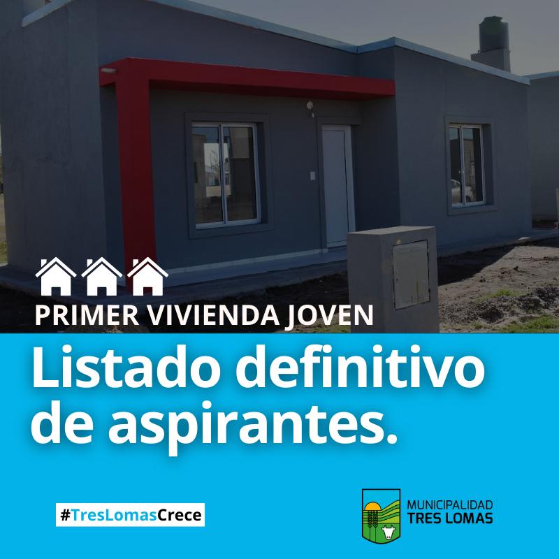 """LISTADO DEFINITIVO DE ASPIRANTES PARA LAS TRES VIVIENDAS DEL PLAN """"PRIMER VIVIENDA JOVEN"""""""