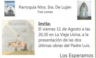 EL PADRE LUIS PRESENTA SUS DOS ULTIMOS LIBROS EN LA VIEJA USINA