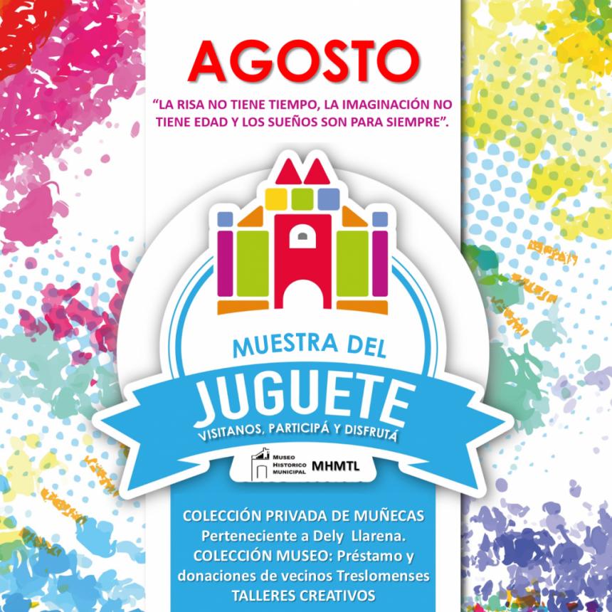 INAUGURAN UNA MUESTRA DE JUGUETES EN EL MUSEO HISTORICO MUNICIPAL