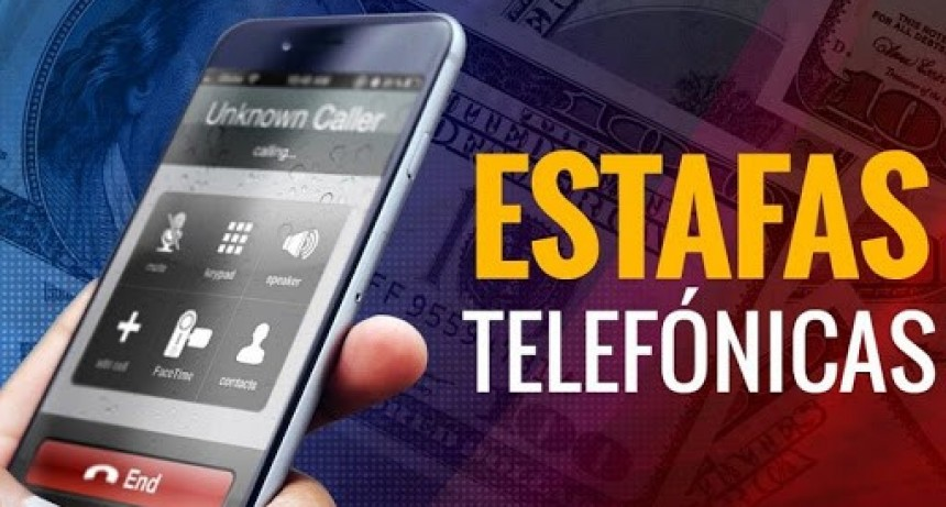 ALERTA POR NUEVAS ESTAFAS TELEFÓNICAS