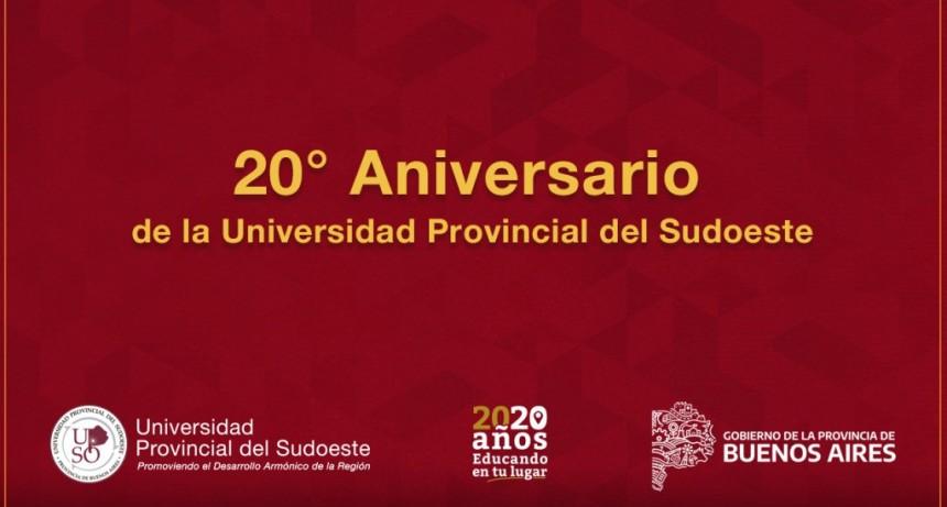 20° ANIVERSARIO DE LA UNIVERSIDAD PROVINCIAL DEL SUDOESTE