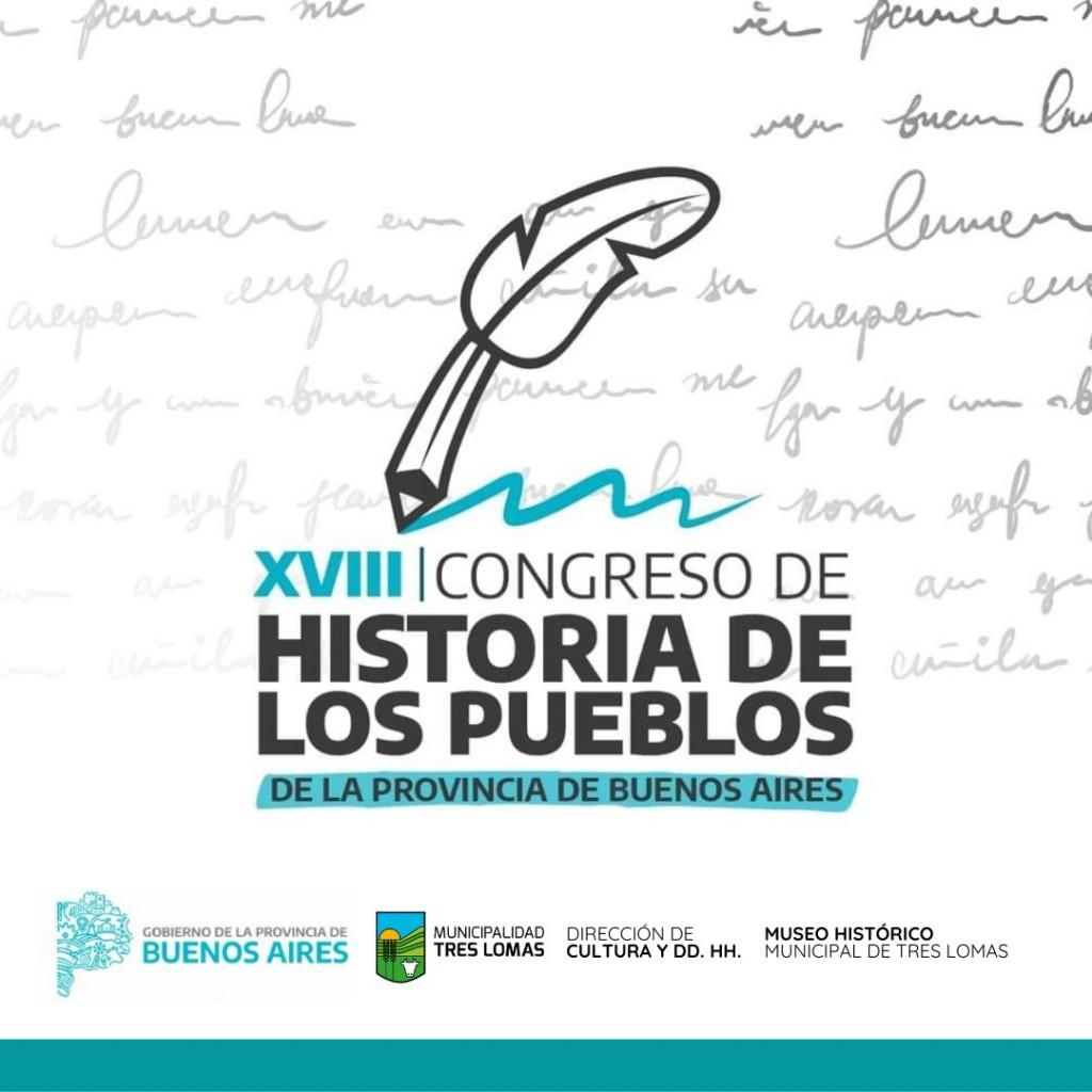TRES LOMAS PRESENTE EN EL 18° CONGRESO DE HISTORIA DE LOS PUEBLOS DE LA PROVINCIA