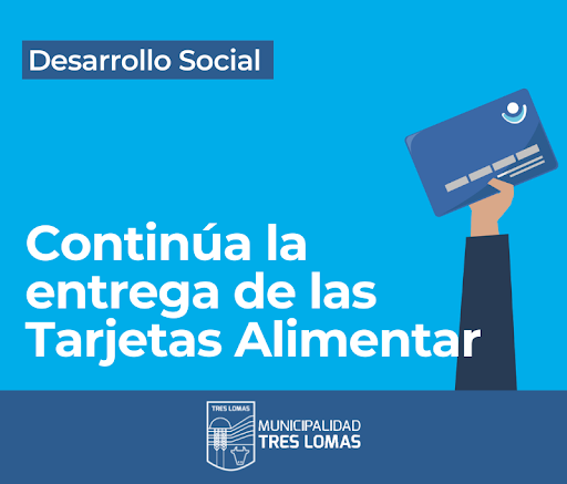 "CONTINÚA LA ENTREGA DE LAS TARJETAS ""ALIMENTAR"""