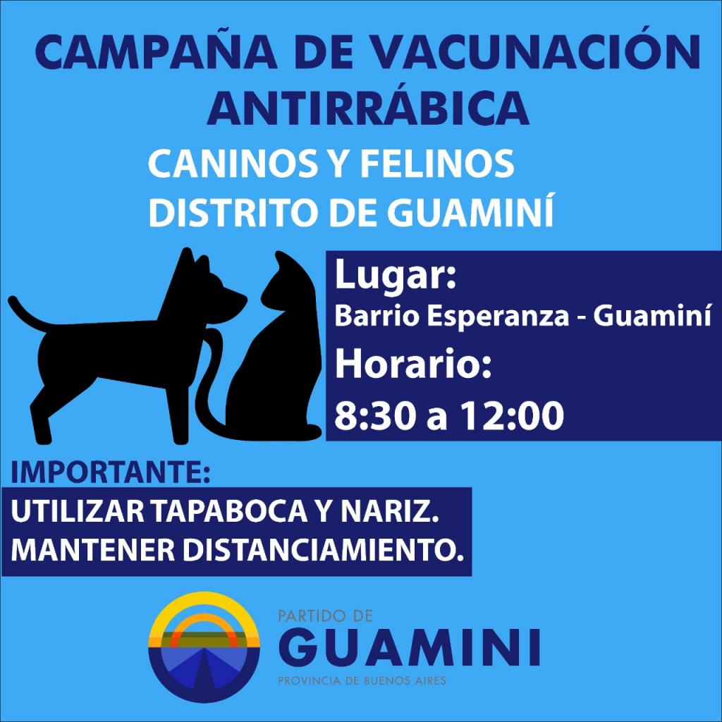 LLEGÓ A GUAMINÍ LA CAMPAÑA DE VACUNACIÓN ANTIRRÁBICA PARA PERROS Y GATOS