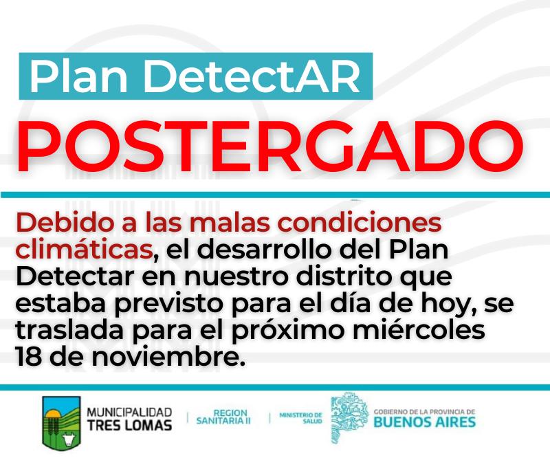 SE POSTERGÓ LA LLEGADA DEL PLAN DETECTAR