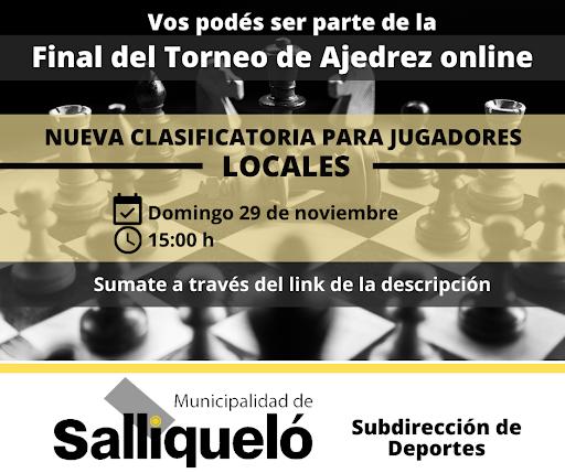 CLASIFICATORIA A LA FINAL DEL TORNEO DE AJEDREZ ONLINE: SE JUGARÁ UNA ETAPA SÓLO PARA LOCALES
