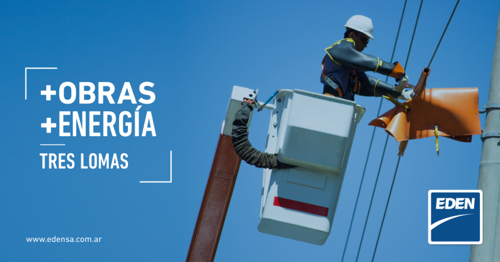 INVERSION DE EDEN PARA MEJORAR EL SERVICIO ELECTRICO