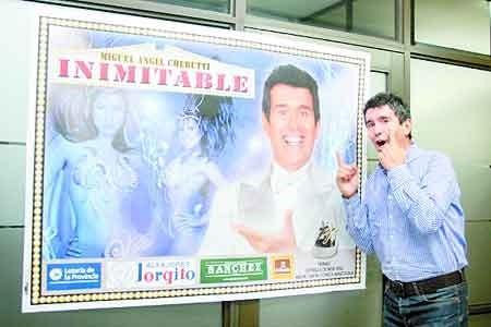 "MIGUEL ANGEL CHERUTTI LLEGA CON SU SHOW ""INIMITABLE"""